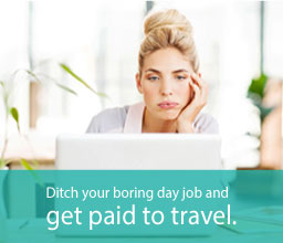 Ditch your job get paid to travel